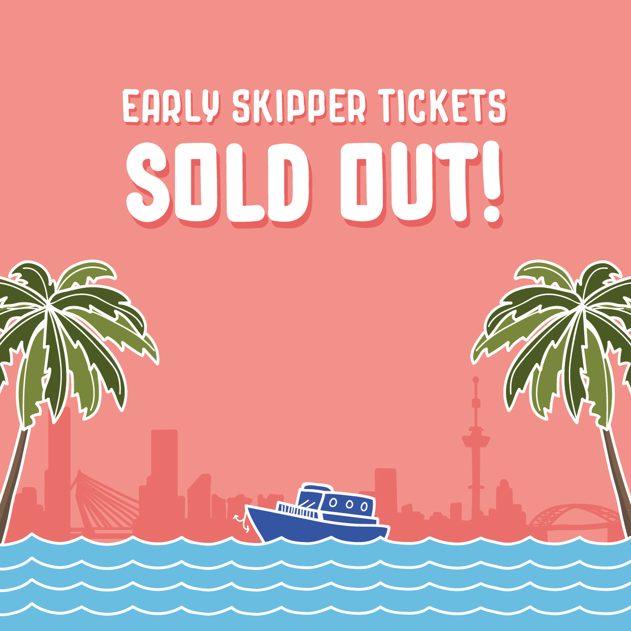 Early_Skipper_Tickets_SOLDOUT_V3